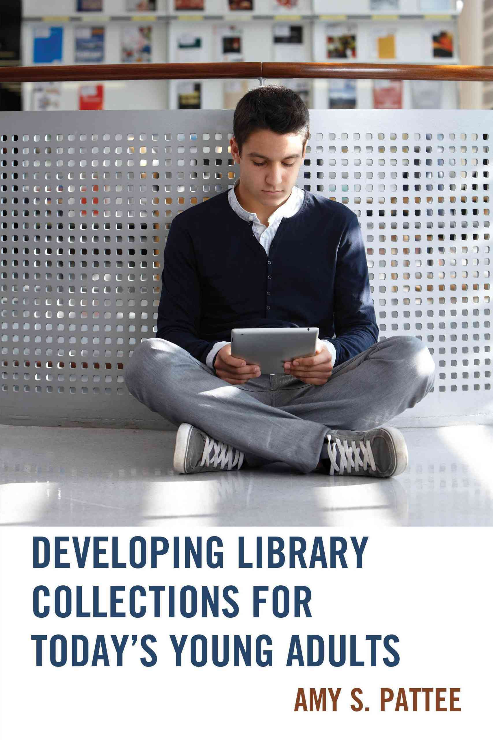 Scarecrow Press Developing Library Collections for Today's Young Adults by Pattee, Amy S. [Paperback] at Sears.com
